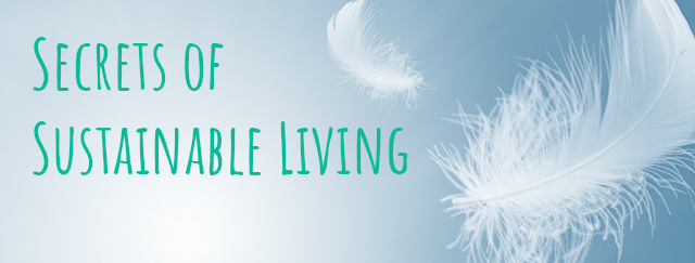 Secrets of Sustainable Living